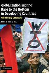 Globalization and the Race to the Bottom in Developing Countries by Nita Rudra