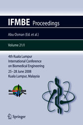 4th Kuala Lumpur International Conference on Biomedical Engineering  2008 by Noor Azuan Abu Osman