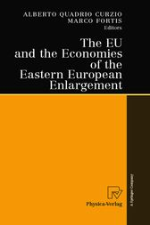 The EU and the Economies of the Eastern European Enlargement by Alberto Quadrio Curzio