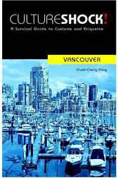 CultureShock! Vancouver by Guek-Cheng Pang