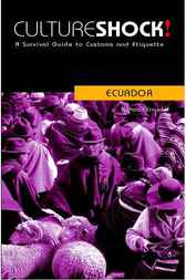 CultureShock! Ecuador by Nicholas Crowder
