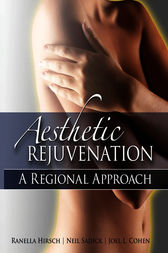 Aesthetic Rejuvenation: A Regional Approach by Ranella Hirsch