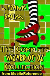 The Complete Wizard of Oz Collection by MobileReference