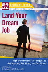 Land Your Dream Job (52 Brilliant Ideas) by John Middleton
