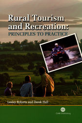 Rural Tourism and Recreation by L. Roberts