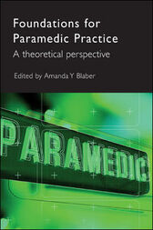 Foundations for Paramedic Practice by Amanda Blaber