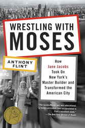 Wrestling with Moses by Anthony Flint