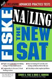 Fiske Nailing the New SAT by Edward B Fiske