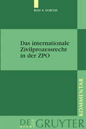 Das internationale Zivilprozessrecht in der ZPO