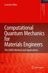 Computational Quantum Mechanics for Materials Engineers by Levente Vitos