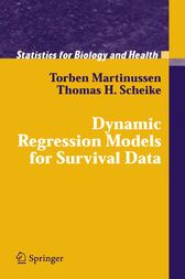 Dynamic Regression Models for Survival Data by Torben Martinussen