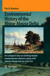 Environmental History of the Rhine-Meuse Delta by Piet H. Nienhuis