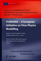 FLOMANIA - A European Initiative on Flow Physics Modelling by Werner Haase