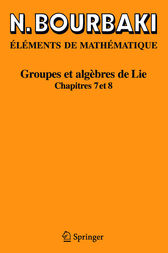 Elements De Mathematique. Groupes ET Algebres De Lie by N. Bourbaki