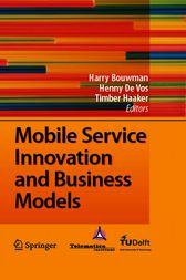 Mobile Service Innovation and Business Models by Harry Bouwman