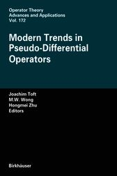 Modern Trends in Pseudo-Differential Operators by unknown