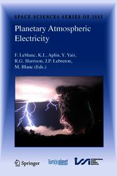 Planetary Atmospheric Electricity by François Leblanc