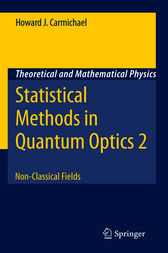 Statistical Methods in Quantum Optics 2 by Howard J. Carmichael