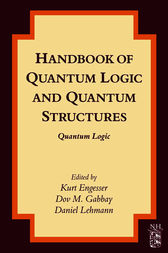 Handbook of Quantum Logic and Quantum Structures