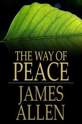 The Way of Peace by James Allen