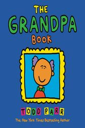 The Grandpa Book by Todd Parr