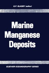 Marine Manganese Deposits by G.P. Glasby