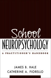 School Neuropsychology by James B. Hale