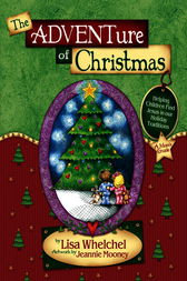 The Adventure of Christmas by Lisa Whelchel