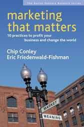 Marketing That Matters by Chip Conley