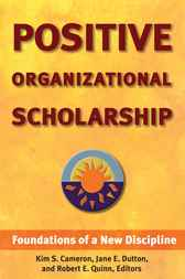 Positive Organizational Scholarship by Kim Cameron
