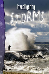 Investigating Storms by Debra J. Housel