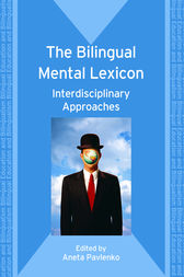 The Bilingual Mental Lexicon by Aneta Pavlenko