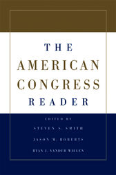 The American Congress Reader by Steven S. Smith