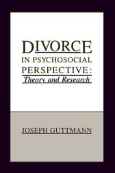 Divorce in Psychosocial Perspective by Joseph Guttmann
