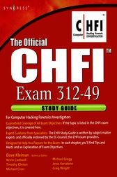 The Official CHFI Study Guide (Exam 312-49) by Dave Kleiman