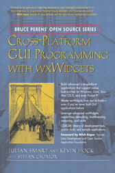 Cross-Platform GUI Programming with wxWidgets by Julian Smart