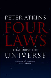 Four Laws That Drive the Universe by Peter Atkins