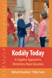 Kodaly Today by Micheal Houlahan