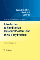 Introduction to Hamiltonian Dynamical Systems and the N-Body Problem by Kenneth Meyer