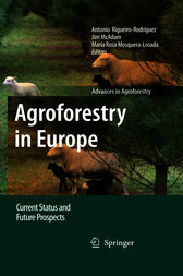 Agroforestry in Europe by Antonio Rigueiro-Rodríguez