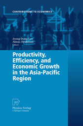 Productivity, Efficiency, and Economic Growth in the Asia-Pacific Region by Almas Heshmati