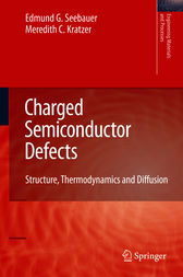 Charged Semiconductor Defects by Meredith C. Kratzer