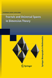 Fractals and Universal Spaces in Dimension Theory by Stephen Lipscomb