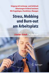 Stress, Mobbing und Burn-out am Arbeitsplatz (German Edition) by Sven Max Litzcke