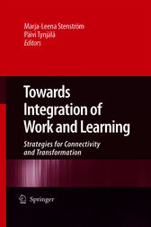 Towards Integration of Work and Learning by Päivi Tynjälä