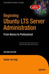 Beginning Ubuntu LTS Server Administration by Sander van Vugt