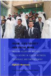 Islam, Civil Society and Social Work by Egbert Harmsen