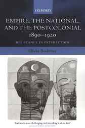 Empire, the National, and the Postcolonial, 1890-1920