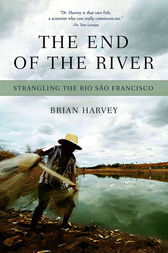 The End of the River by Brian Harvey