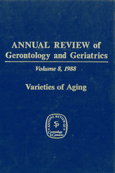 Annual Review of Gerontology and Geriatrics, 8 (1988)